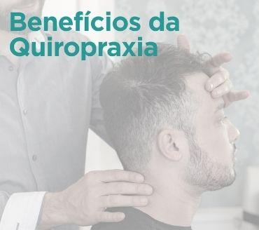 Benefícios da Quiropraxia
