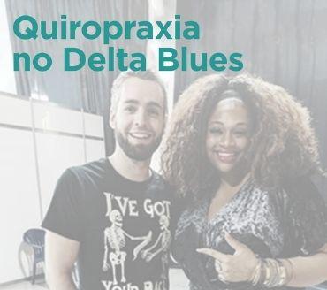 Quiropraxia no Mississipi Delta Blues Festival 2018